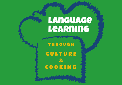 Language Learning through Culture and Cooking (LLCC) – Ein multinationales Bildungsprojekt!