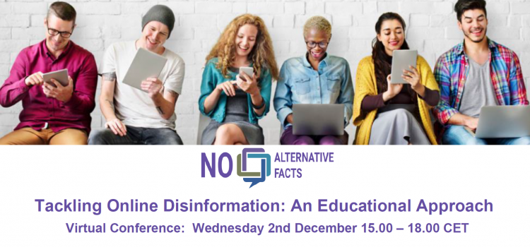 NO ALTERNATIVE FACTS – Virtual Conference: Wednesday 2nd December 15.00 – 18.00 CET